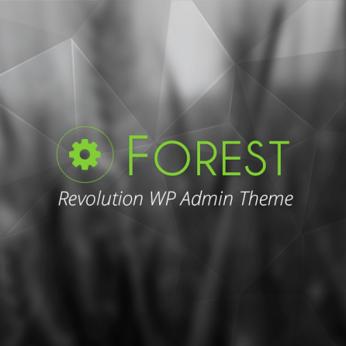 Forest – Revolution WordPress Admin Theme